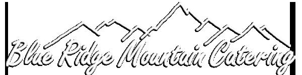 Blue Ridge Mountain Catering